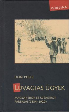 Don Péter - Lovagias ügyek [antikvár]
