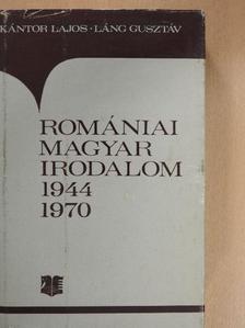 Kántor Lajos - Romániai magyar irodalom 1944-1970 [antikvár]