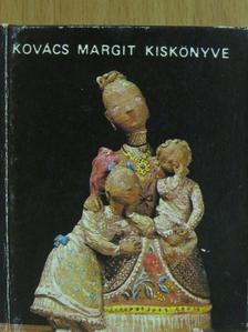 Kovács Margit - Kovács Margit kiskönyve (minikönyv) [antikvár]