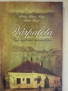 Budai László - Várpalota képeken és fotográfiákon [antikvár]