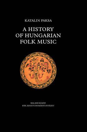 Katalin Paksa - A history of Hungarian folk music