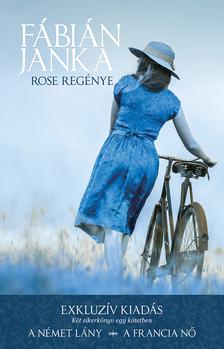 Fábián Janka - Rose regénye