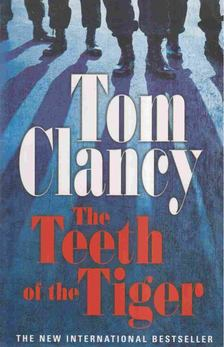 Tom Clancy - The Teeth of the Tiger [antikvár]
