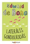 EDWARD DE BONO - Laterális gondolkodás [eKönyv: epub, mobi]