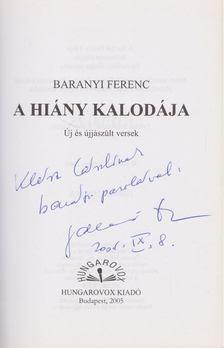 Baranyi Ferenc - A hiány kalodája (dedikált) [antikvár]