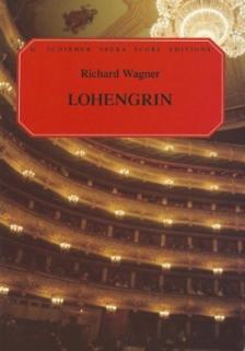 Wagner - LOHENGRIN. VOCAL SCORE. GERMAN AND ENGLISH