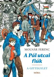 MOLNÁR FERENC - A Pál utcai fiúk - A Gittegylet [eKönyv: epub, mobi]