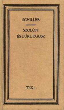 Friedrich Schiller - Szolón és Lükurgosz [antikvár]