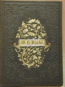 W. H. Riehl - Die Familie (gótbetűs) [antikvár]