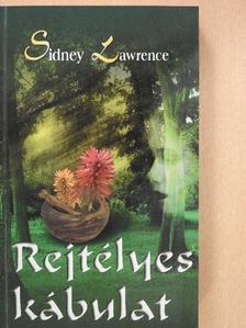 Sidney Lawrence - Rejtélyes kábulat [antikvár]