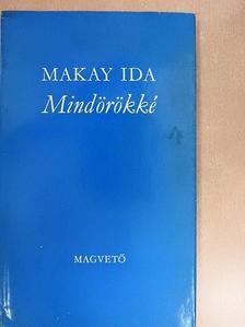 Makay Ida - Mindörökké [antikvár]