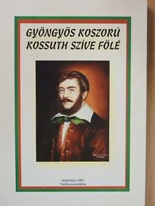 Demény-Dittel Lajos - Gyöngyös koszorú Kossuth szíve fölé [antikvár]