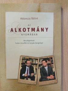 Ablonczy Bálint - Az alkotmány nyomában [antikvár]