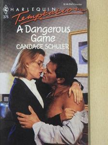 Candace Schuler - A Dangerous Game [antikvár]