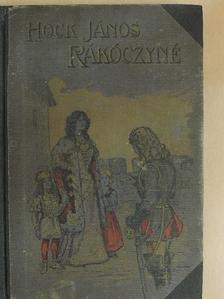 Hock János - Rákóczi Ferencné [antikvár]