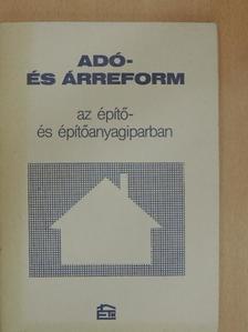 Dr. Csépán Magdolna - Adó- és árreform az építő- és építőanyagiparban [antikvár]