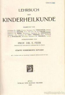 Feer, E. - Lehrbuch der Kinderheilkunde [antikvár]