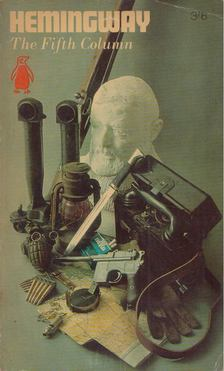 Ernest Hemingway - The Fifth Column [antikvár]