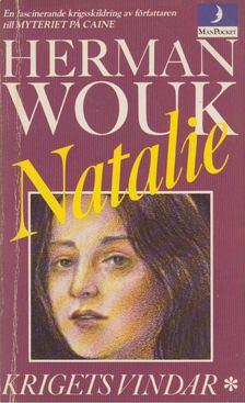 Herman Wouk - Krigets vindar: Natalie [antikvár]