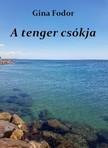 Fodor Gina - A tenger csókja [eKönyv: epub, mobi]
