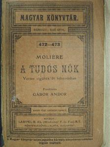 Moliére - A tudós nők [antikvár]