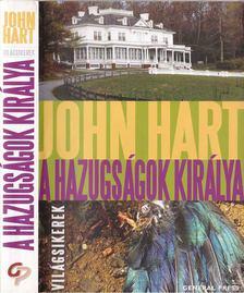 John Hart - A hazugságok királya [antikvár]