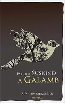 SÜSKIND PATRICK - A galamb