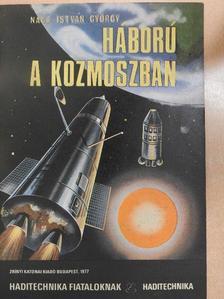 Nagy István György - Háború a kozmoszban [antikvár]