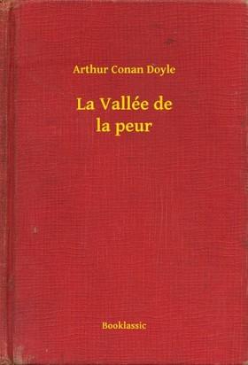 Arthur Conan Doyle - La Vallée de la peur [eKönyv: epub, mobi]