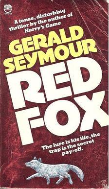 Gerald Seymour - Red Fox [antikvár]