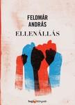 FELDM - Ellenállás [eKönyv: epub, mobi]