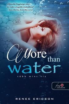 Renee Ericson - More Than Water - Több mint víz (Több mint víz 1.)