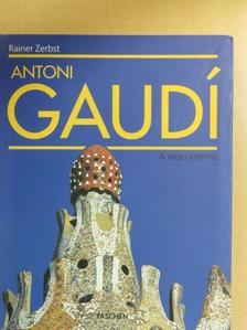 Rainer Zerbst - Antoni Gaudí [antikvár]