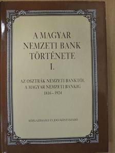 Kövér György - A Magyar Nemzeti Bank története I. [antikvár]