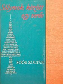Soós Zoltán - Sólymok között egy veréb [antikvár]