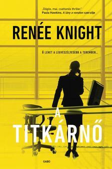 Renée Knight - A titkárnő