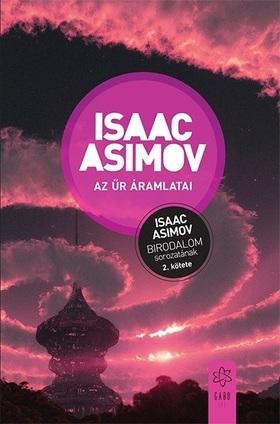 Isaac Asimov - Az űr áramlatai