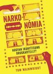 Tom Wainwright - Narkonómia