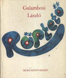 Galambosi László - Röptető [antikvár]