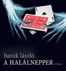 Barak László - A HALÁLNEPPER [antikvár]