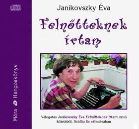 JANIKOVSZKY ÉVA - FELNŐTTEKNEK ÍRTAM - HANGOSKÖNYV - CD