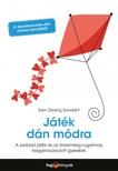 Iben Dissing Sandahl - Játék dán módra - Hogyan neveljünk érzelmileg rugalmas, kiegyensúlyozott gyereket a szabad játék segítségével? [eKönyv: epub, mobi]