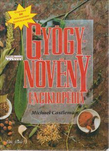 Castleman, Michael - Gyógynövény enciklopédia [antikvár]