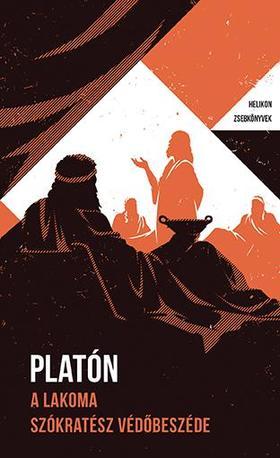 Platón - A lakoma. Szókratész védőbeszéde - Helikon Zsebkönyvek 93.