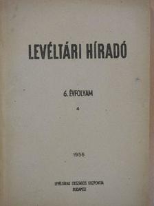 Bélai Vilmos - Levéltári Híradó 1956. október-december [antikvár]