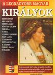 BOLYKI TAMÁS - A legnagyobb magyar királyok [antikvár]