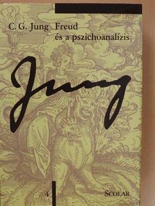 C. G. Jung - Freud és a pszichoanalízis [antikvár]