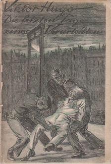 Victor Hugo - Der letzte Tag eines Verurteilten [antikvár]