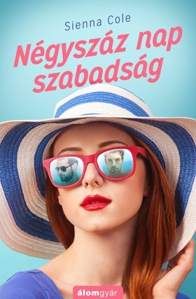 Sienna Cole - Négyszáz nap szabadság [eKönyv: epub, mobi]