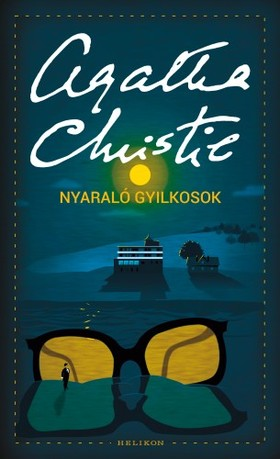 Agatha Christie - Nyaraló gyilkosok
